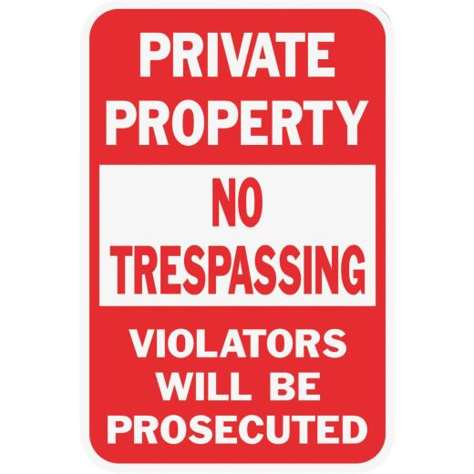 Hy-Ko Heavy-Duty Aluminum Sign, Private Property No Trespassing