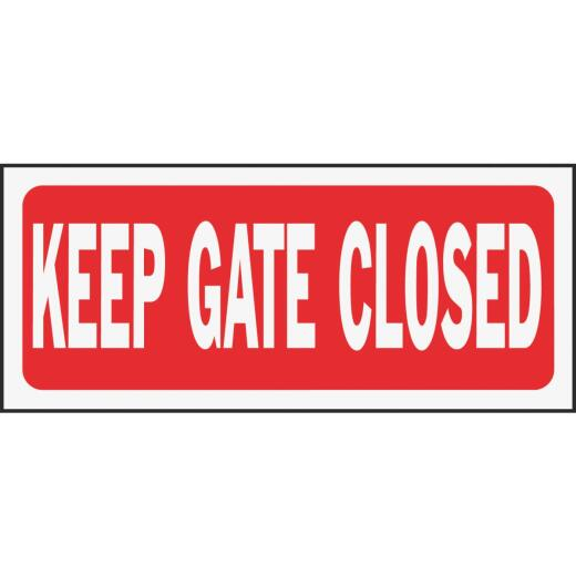 Hy-Ko Plastic Sign, Keep Gate Closed