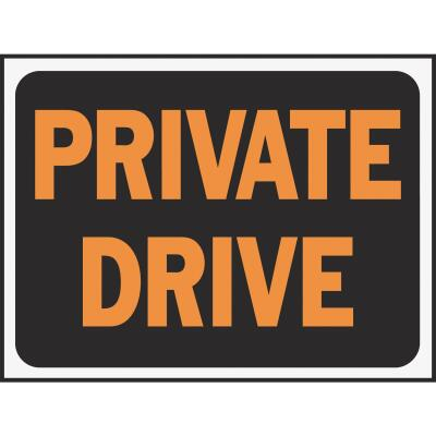 Hy-Ko Plastic Sign, Private Drive